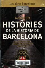 Dani Cortijo, Historia de la historia de Barcelona