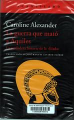 Caroline Alexander, La guerra que mató a Aquiles