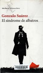 Gonzalo Suárez, El síndrome de albatros