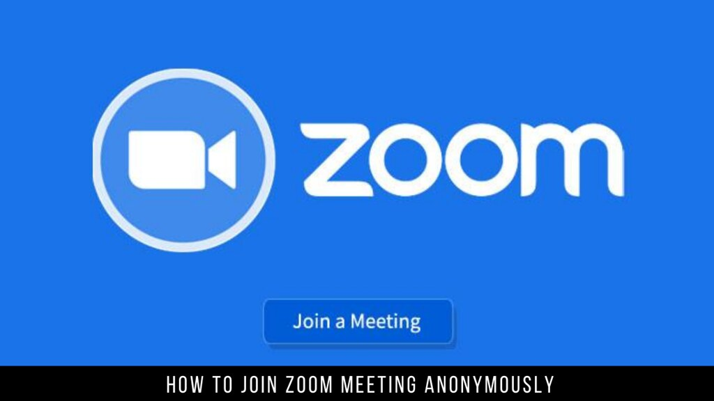 How to Join Zoom Meeting Anonymously