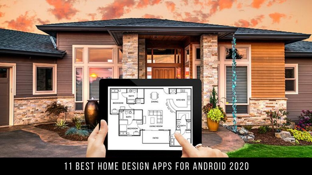 11 Best Home Design Apps For Android 2020
