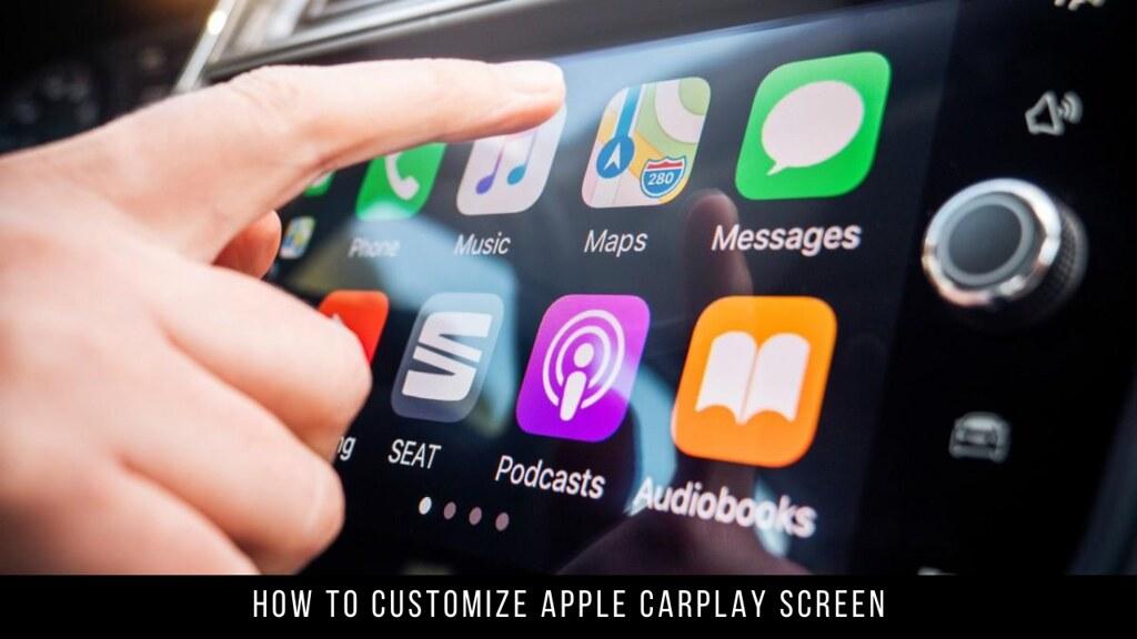 How to Customize Apple CarPlay Screen