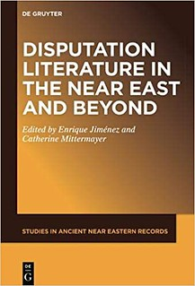 The title of the collected volume 'Disputation Literature in the Near East and Beyond' appears on the book's cover, printed in white letters on an orange background, along with the names of the editors, the publisher, and the series title 'Studies in Ancient Near Eastern Records'.