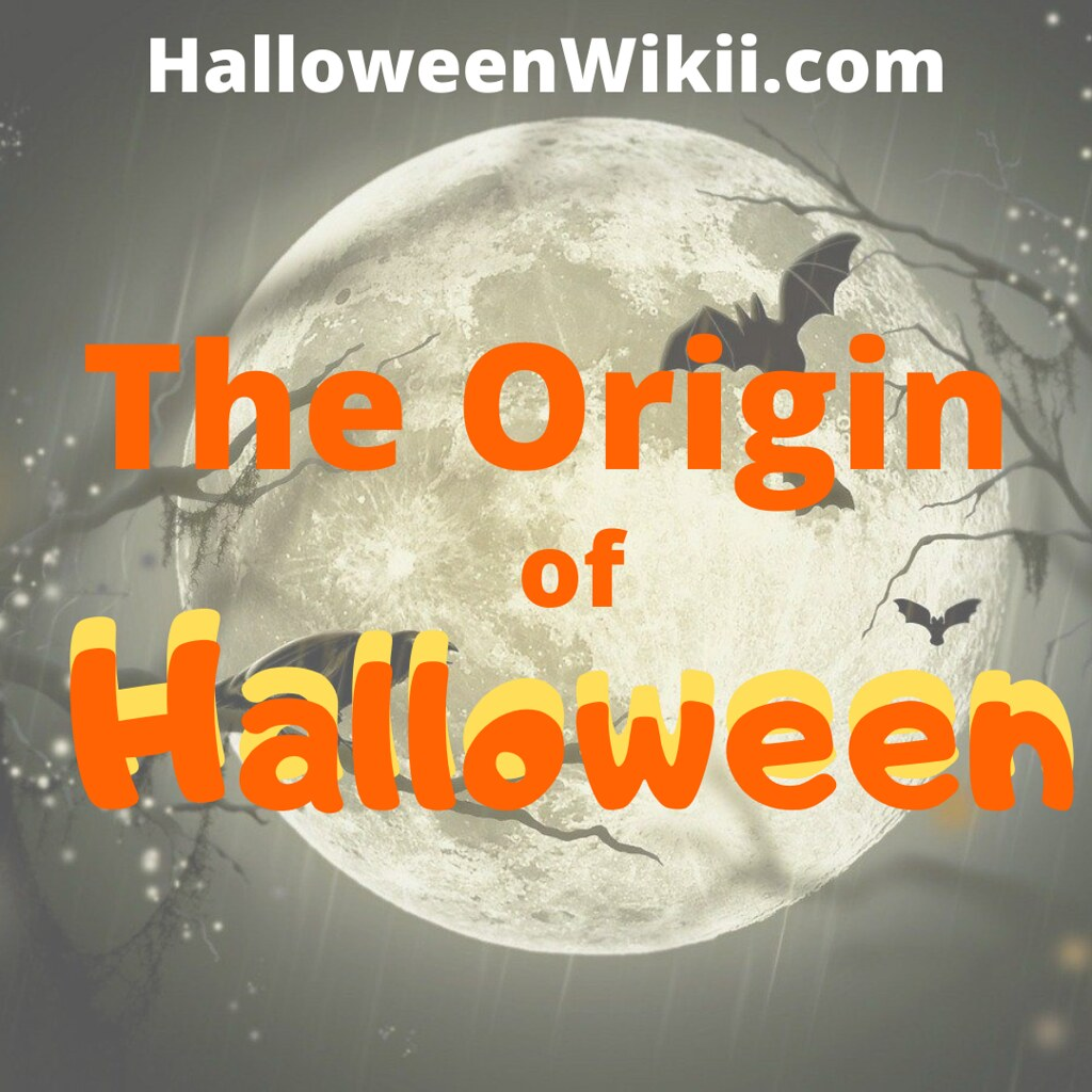 The Origin of Halloween