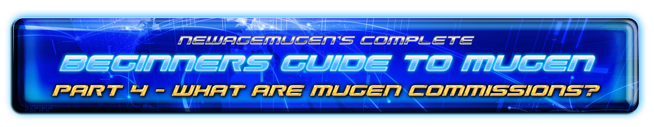 Complete Beginners Guide to Mugen - Part 4a -  Introduction to Mugen Commissions 50268252371_bb36e95378_o