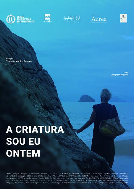 Cartaz_ A Criatura Sou Eu Ontem _ Direção Elizabete Martins Campos 2020 Boicucanga_SP