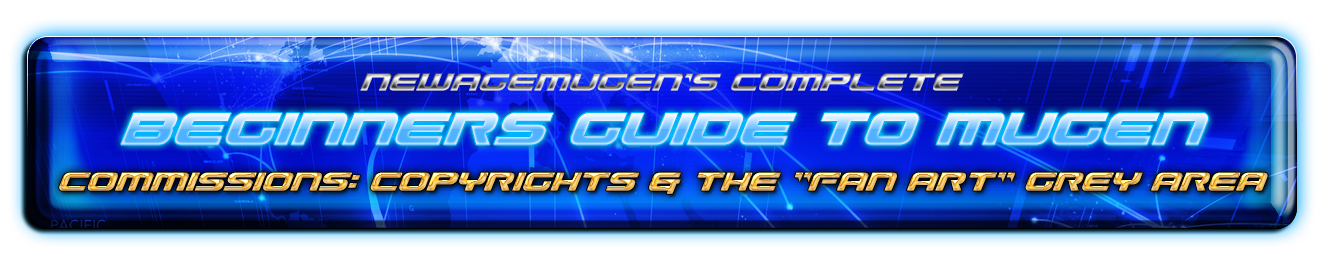 Complete Beginners Guide to Mugen - Part 4b - Commissions: Copyrights & Fan art 50271657536_694624de98_o