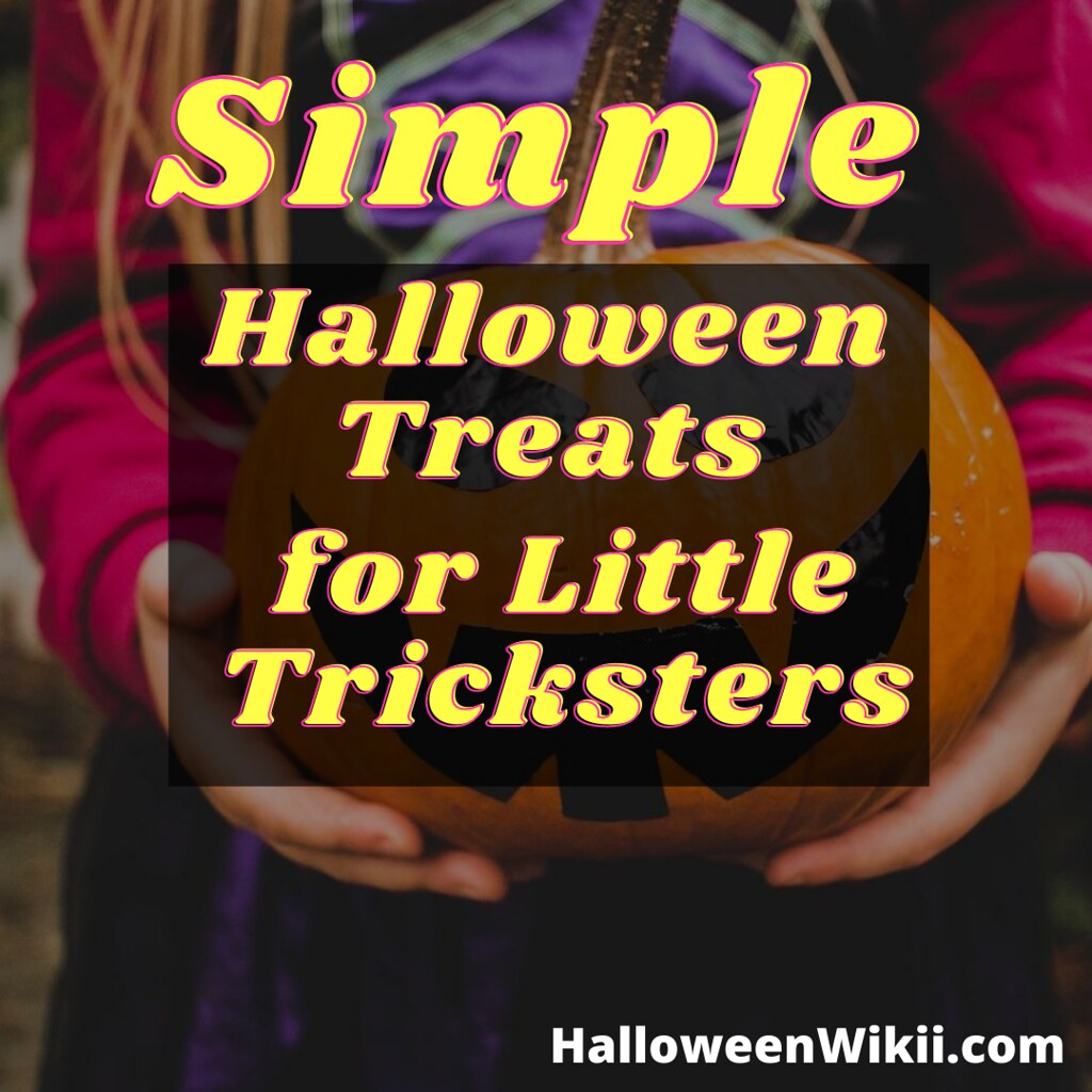 Simple Halloween Treats for Your Little Tricksters