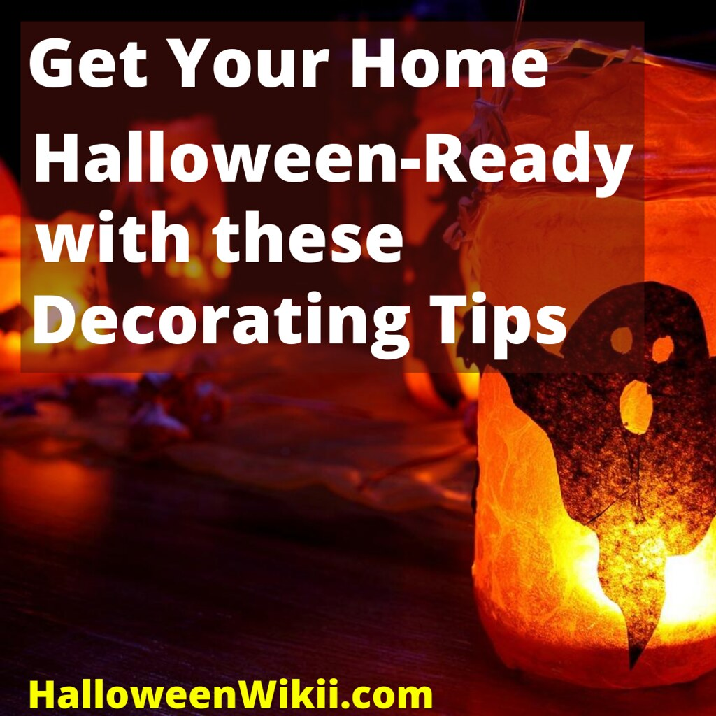 Get Your Home Halloween Ready with these Decorating Tips