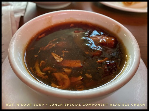 Lao Sze Chuan Hot 'n Sour Soup = as a part of The Lunch Special | by Man_of Steel