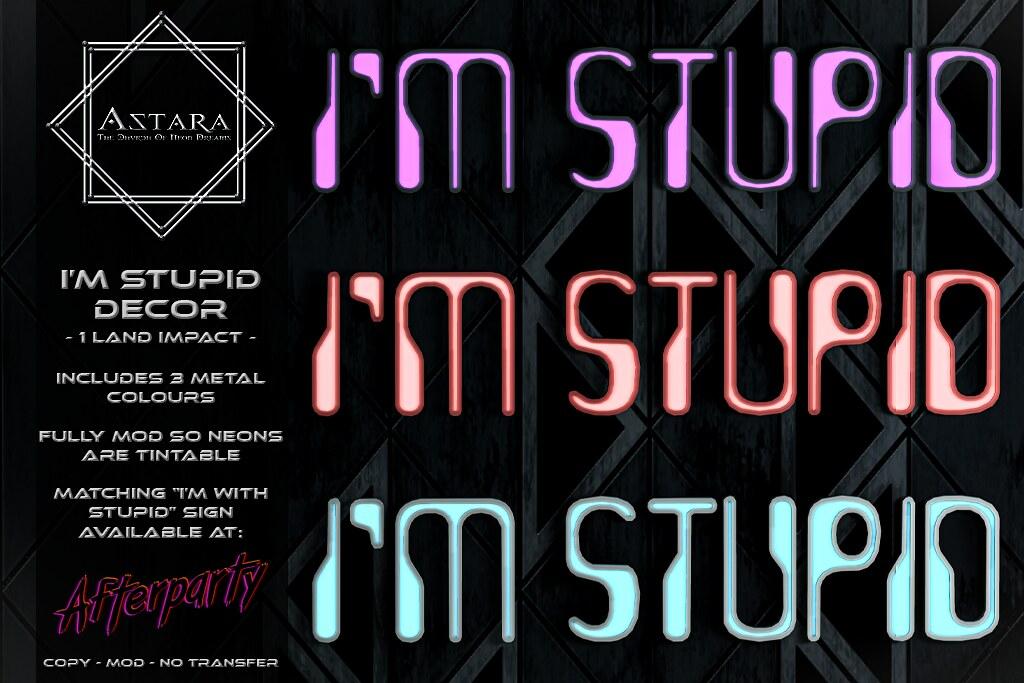 Astara – I'm Stupid Sign