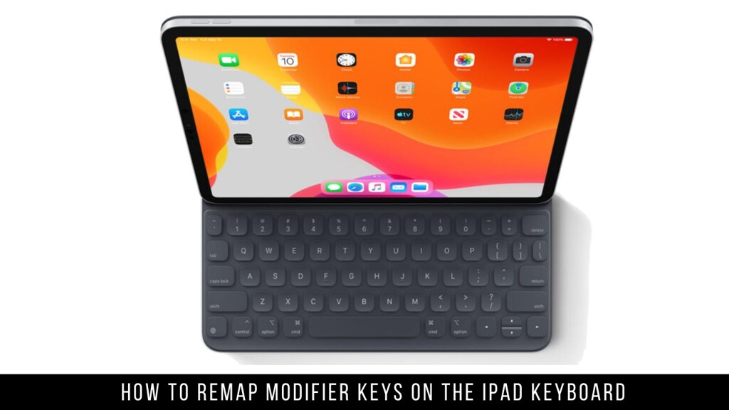 How to Remap Modifier Keys on the iPad Keyboard