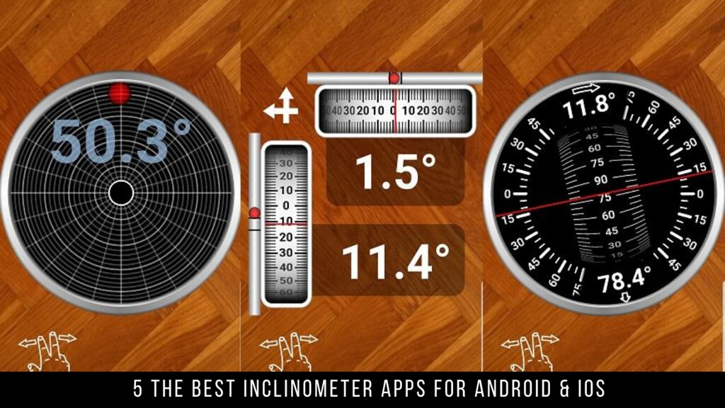 5 The Best Inclinometer Apps For Android & iOS