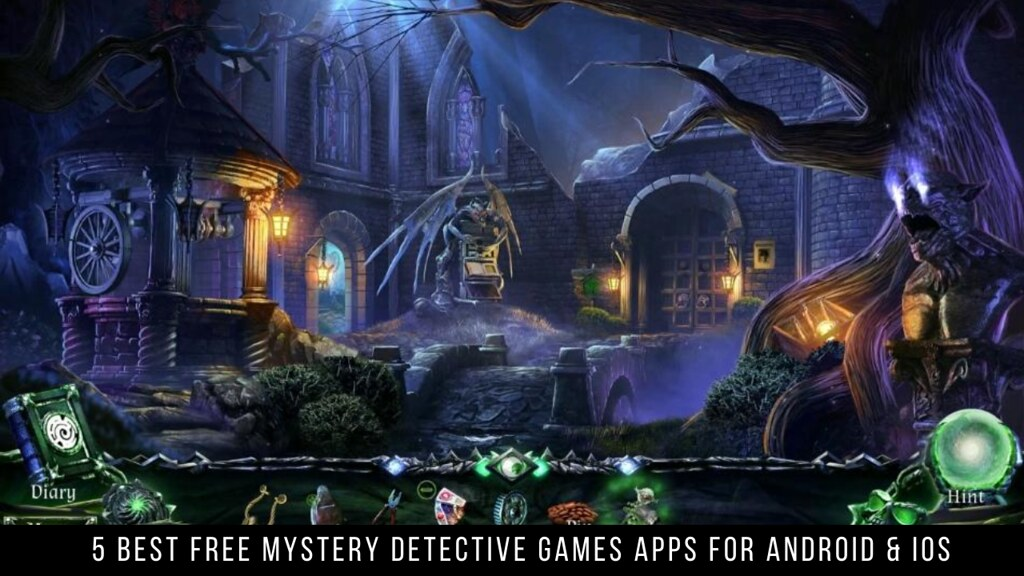 5 Best Free Mystery Detective Games Apps For Android & iOS