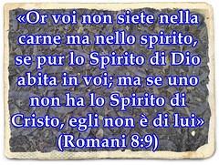 Se lo Spirito santo abita in voi, voi siete cristiani, salvati