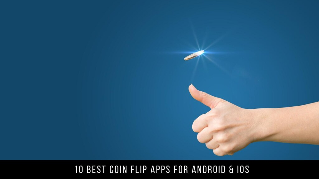 10 Best Coin Flip Apps For Android & iOS