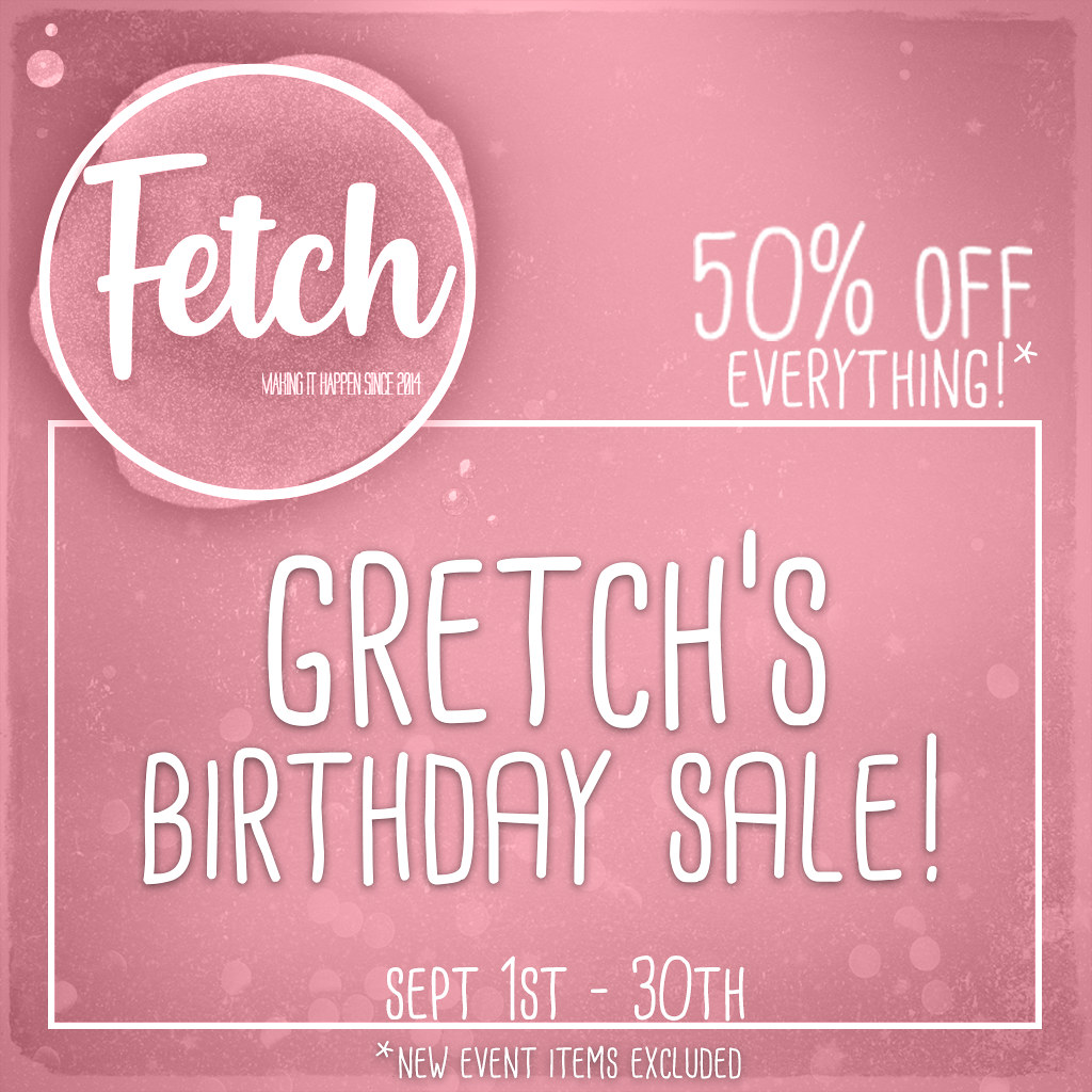 [Fetch] BIRTHDAY SALE!