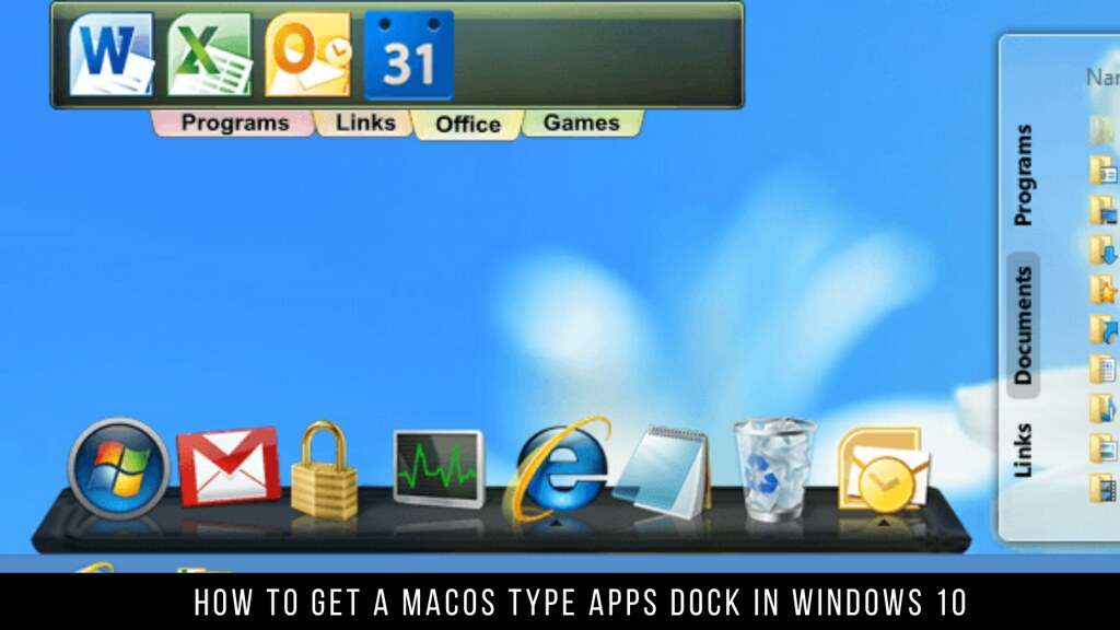 How to Get a MacOS Type Apps Dock in Windows 10