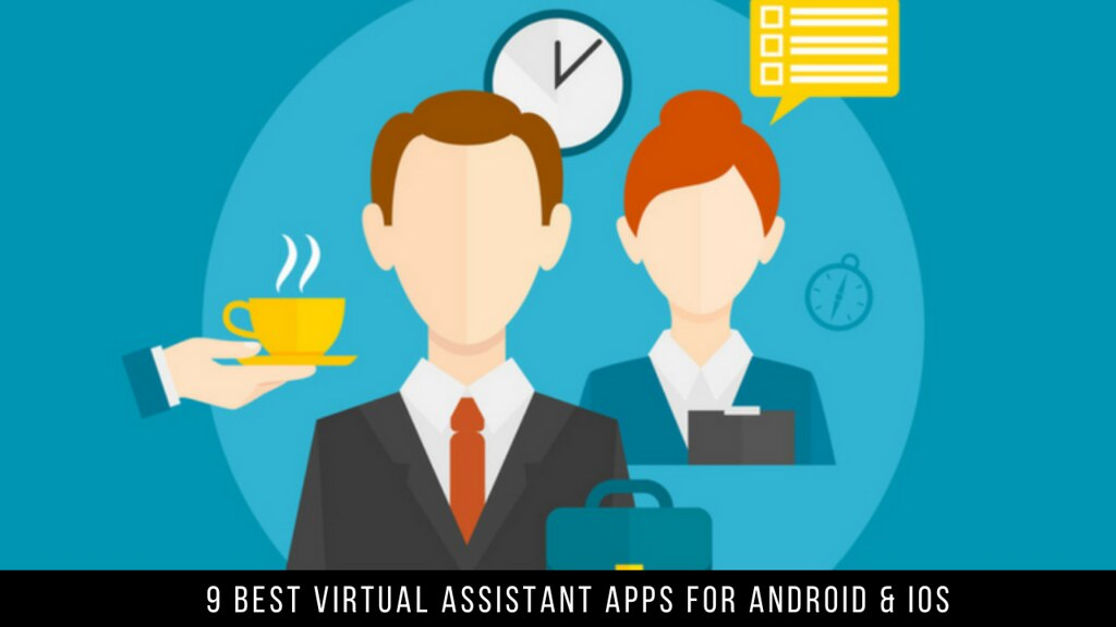 9 Best Virtual Assistant Apps For Android & iOS