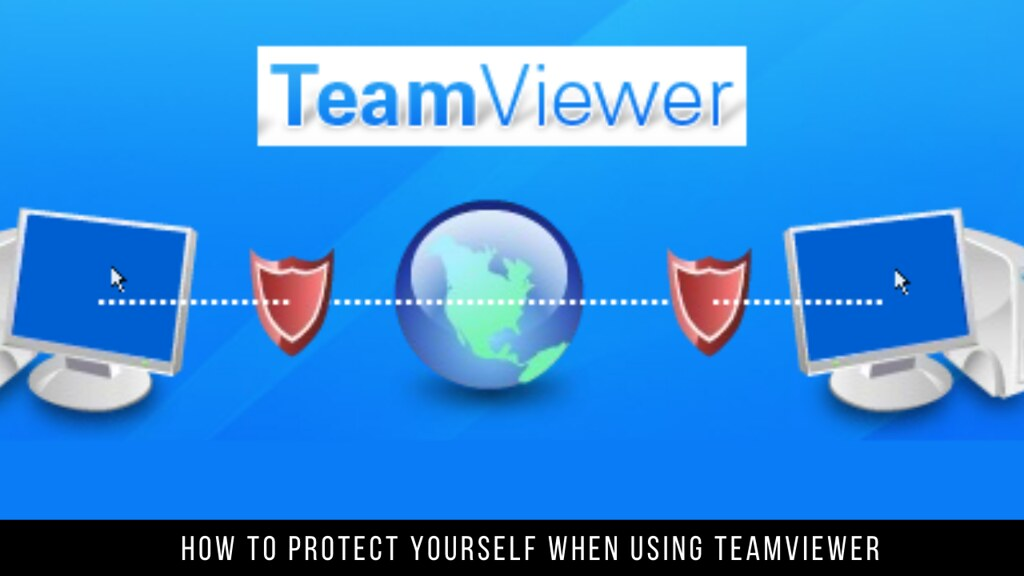 How to protect yourself when using TeamViewer