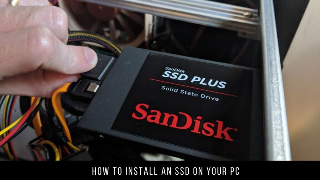 How to install an SSD on your PC