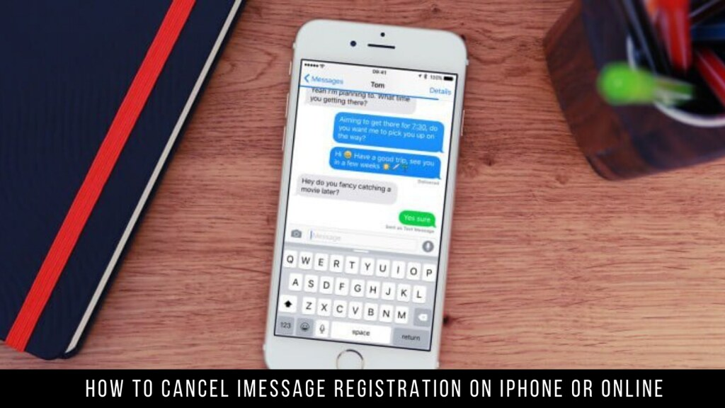 How to Cancel iMessage Registration on iPhone or Online