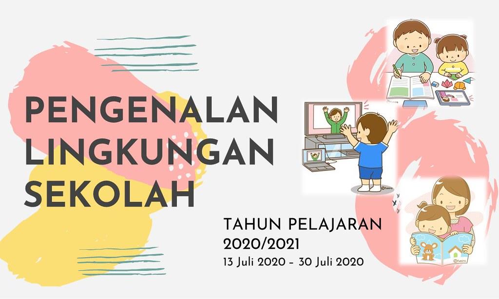 Masa Pengenalan Lingkungan Sekolah TP.2020/2021