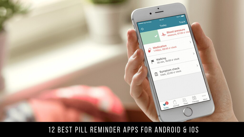 12 Best Pill Reminder Apps For Android & iOS
