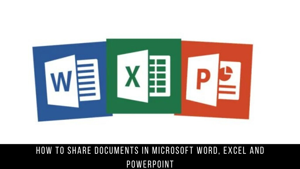 How to share documents in Microsoft Word, Excel and PowerPoint