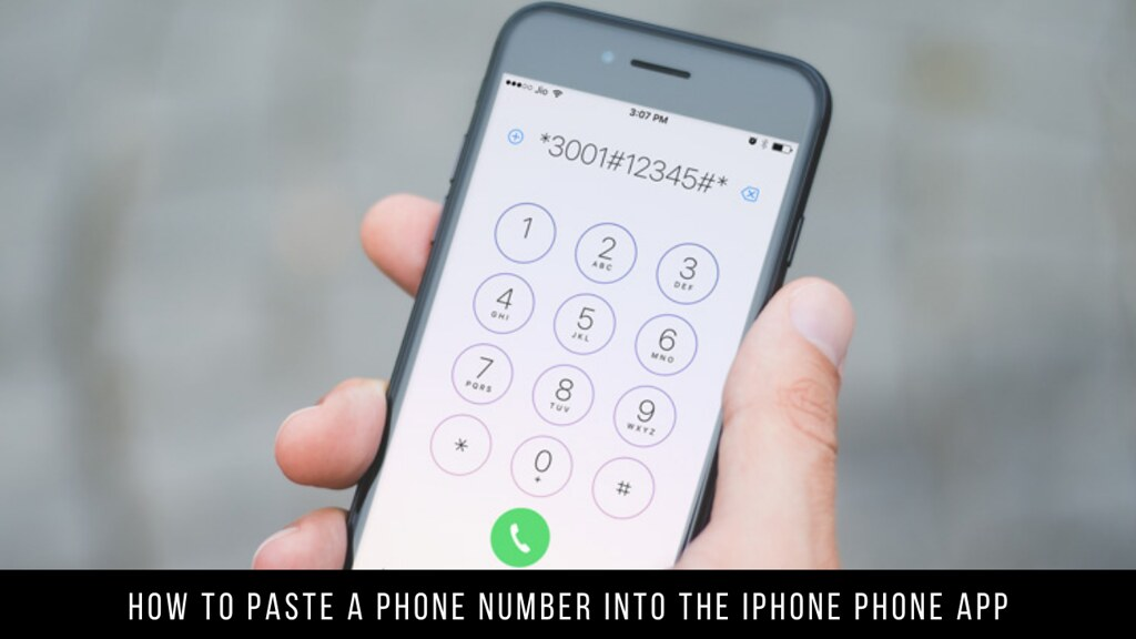 How to Paste a Phone Number into the iPhone Phone App