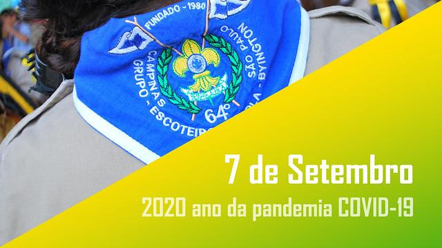7 de Setembro - 2020 ano da pandemia COVID-19