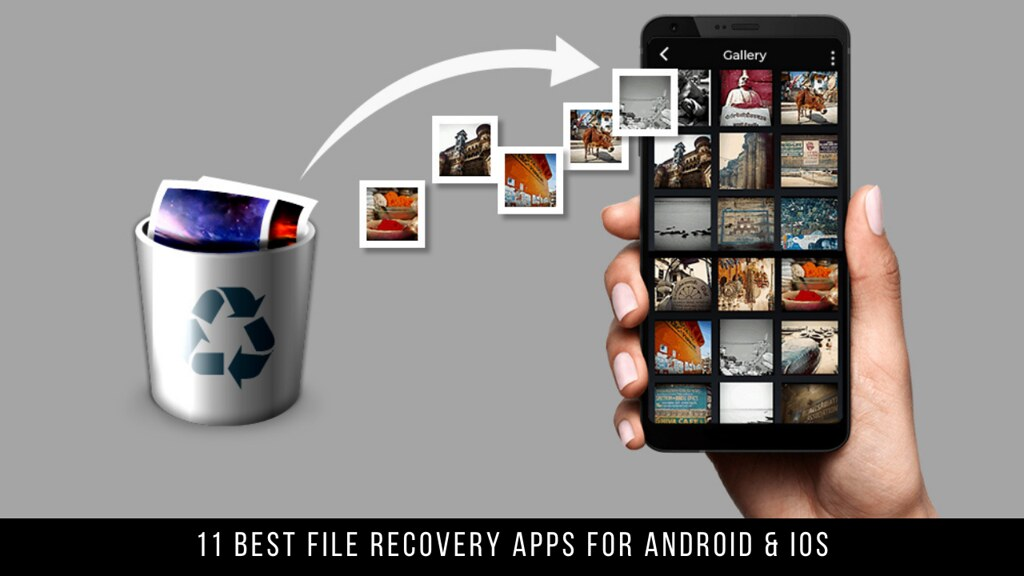 11 Best File Recovery Apps For Android & iOS