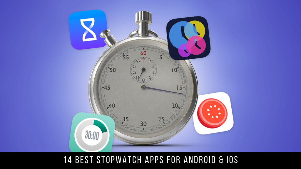 14 Best Stopwatch Apps For Android & iOS