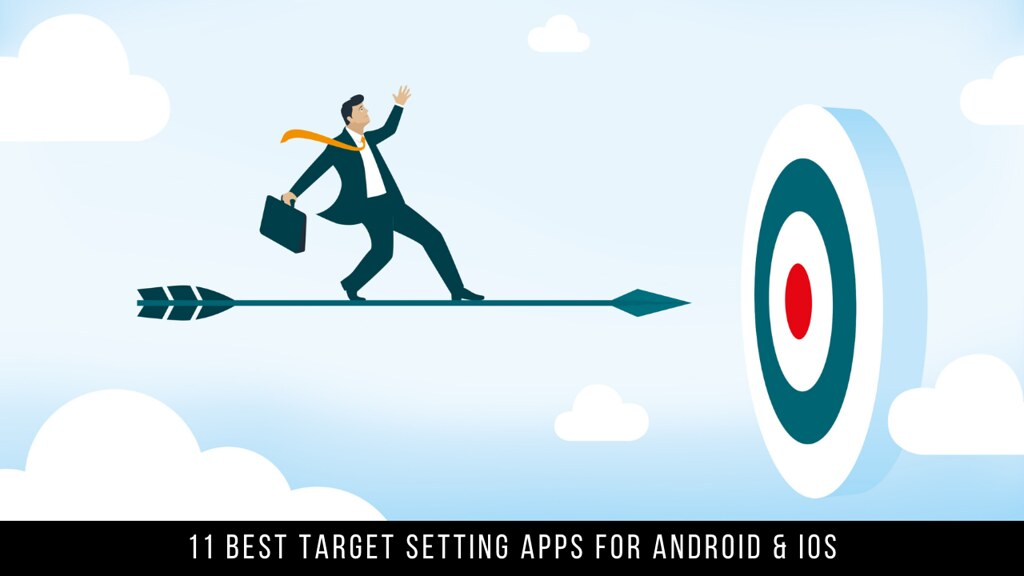 11 Best Target Setting Apps For Android & iOS