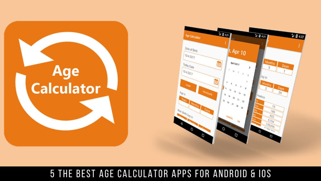 5 The Best Age Calculator Apps For Android & iOS