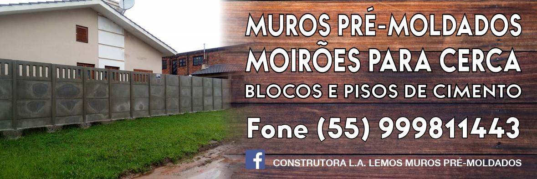 Muros pré-moldados, moirões para cerca e blocos de concreto é com a Construtora LA Lemos!