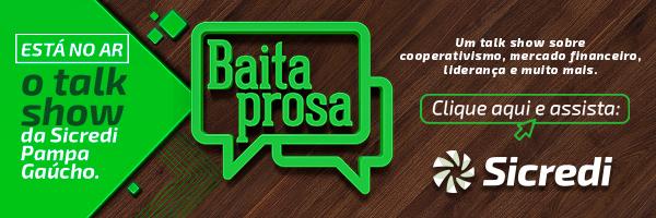"Acompanhe o ""Baita Prosa"" com a Sicredi Pampa Gaúcho. Aguarde!"