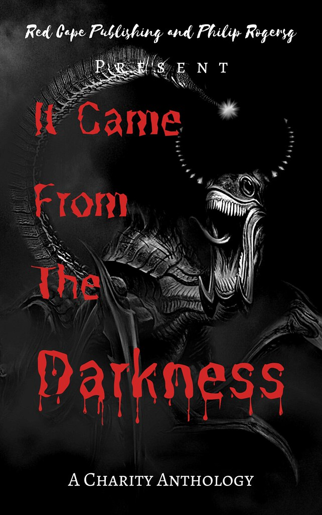 It Came From The Darkness Horror Charity Anthology