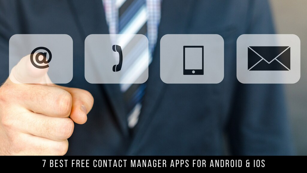 7 Best Free Contact Manager Apps For Android & iOS