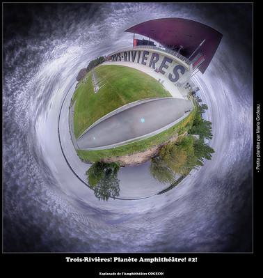 Trois-Rivières! Planète Amphithéâtre! #2!