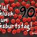 90. Geburtstag: Geburtstagswünsche