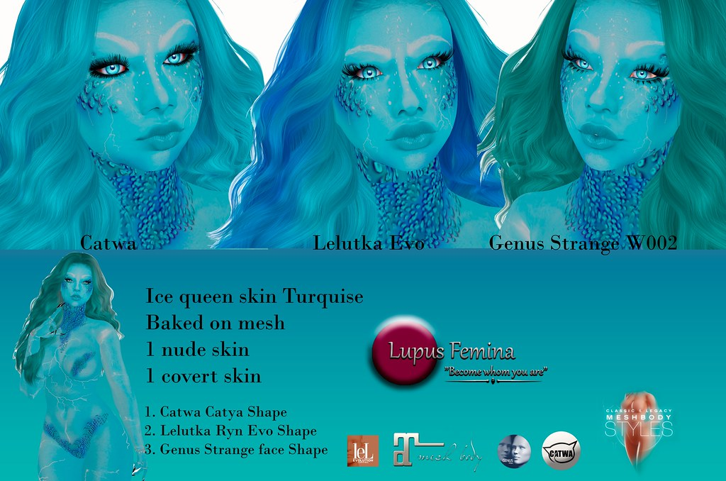 """Lupus Femina"" Ice Queen skin & shape Turkise"