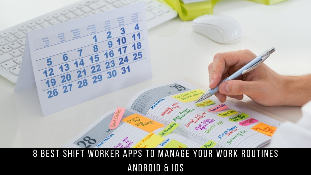 8 Best Shift Worker Apps To Manage Your Work Routines Android & iOS