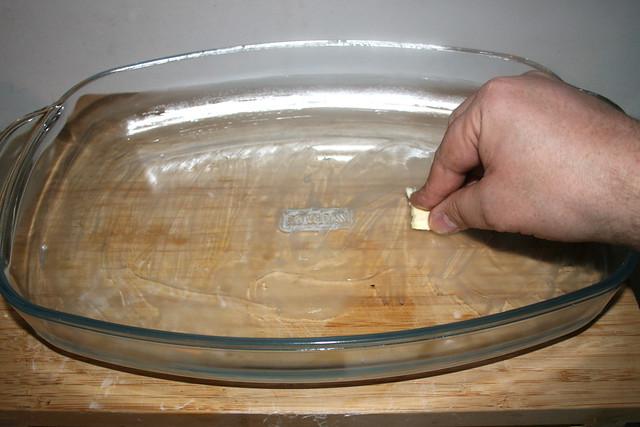 27 - Grease casserole / Auflaufform ausfetten
