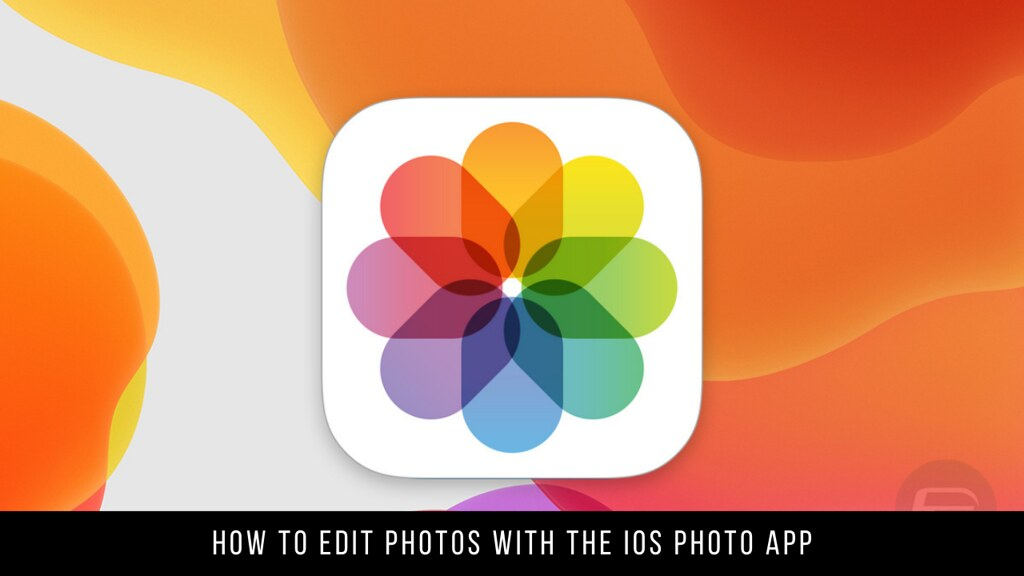 How to Edit Photos with the iOS Photo App