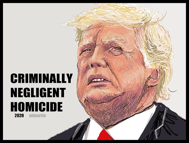TRUMP CRIMINALLY NEGLIGENT