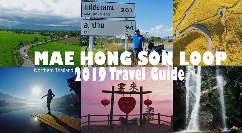 Mae Hong Son Loop By Motorbike – Complete Travel Guide 2020