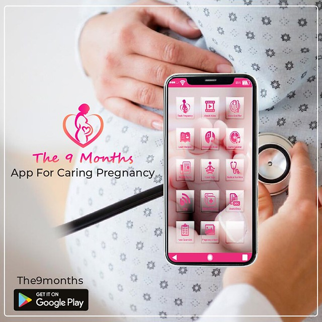 The 9 Months App For Caring Pregnancy