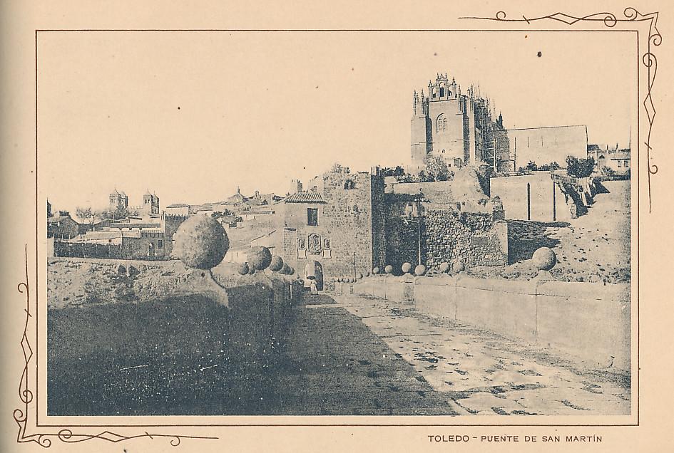 Puente de San Martín. Incluida en un raro álbum con 24 fotografías de Toledo hacia 1907. Colección personal de Eduardo Sánchez Butragueño.