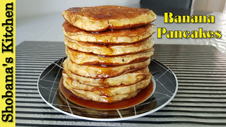 5 Minute Healthy Breakfast - Banana Pancakes Recipe / Shobanas Kitchen